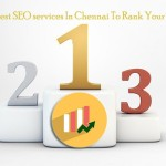 How Choosing Best SEO Services Company In Chennai Influence Your Website Ranking?