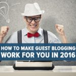 Guest Blog Posting: A Perfect Way To Advertise Your New Business
