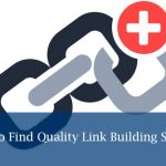 How To Identify Quality Link Building Services In Chennai?