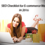 2016 SEO Checklists for E-commerce Websites?