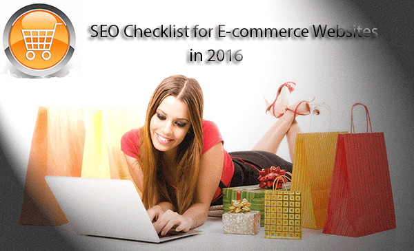 2016 SEO Checklists for E-commerce Websites