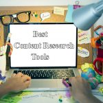 Best Research Tools to Develop Best Content for your Website