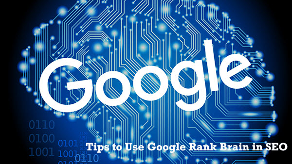 How to Use Google RankBrain in SEO