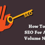 How To Do SEO For A Low Volume Niche?