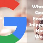 What Is A Google Featured Snippet And How It Works?
