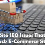 7 On-Site SEO Issues That Hold Back E-Commerce Sites