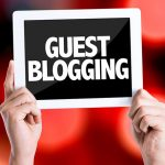 10 Tips To Make Your Guest Posts A Success