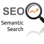 The Positive Impacts Of Semantic Search For SEO