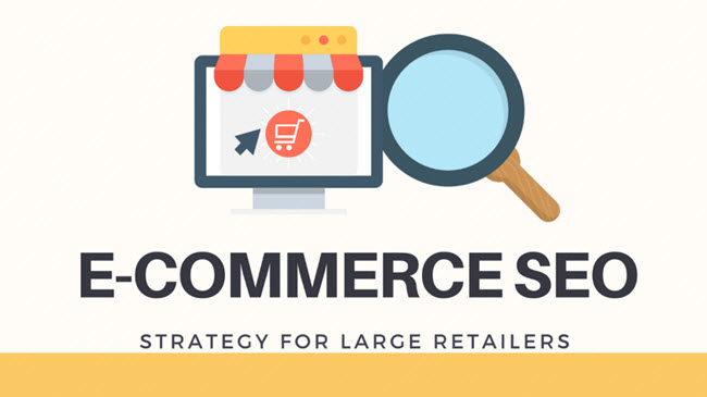 Expert Tips To Make An Effective SEO Strategy For Big eCommerce Retailers