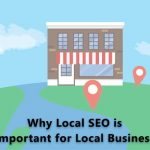 Why Local SEO is Important for Local Business