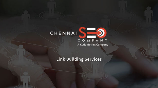Link Building Services In Chennai | Chennai SEO Company